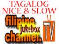 Tagalog - Nice and Slow nonstop 2 hrs plus