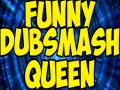 Filipino Dubsmash Queen