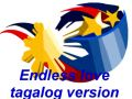 Endless love -  tagalog version